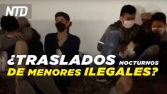 NTD Noticias: Cuestionan a la Casa Blanca por traslado nocturno de menores ilegales; Jueces permiten mandatos