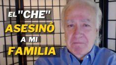 """Relato de un cubano cuya familia fue asesinada por el """"Che"""" Guevara"""