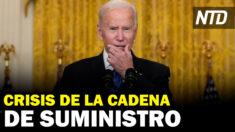 NTD Noticias: Biden abordó crisis de cadena de suministro; Pfizer: no hay vacunas aprobadas disponibles
